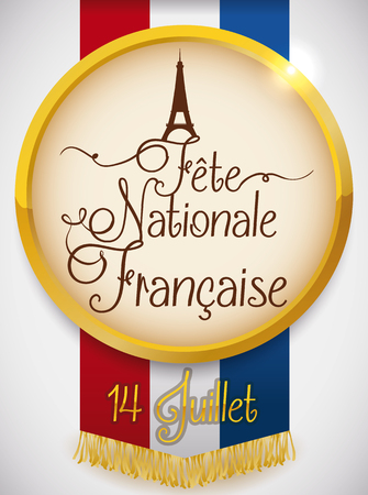 14th: Golden round medal with Eiffel Tower design and greeting text for French Independence Day in July 14. Illustration