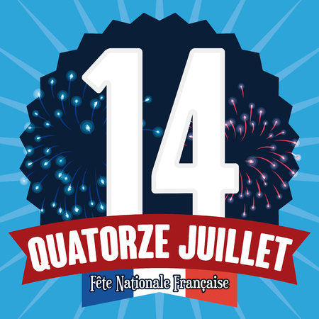 reminding: Label with number fourteen reminding you the National Day of France in July 14 (texts in French) with fireworks and commemorative ribbon and flag.