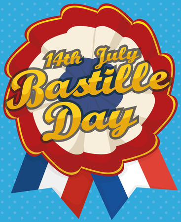 Patriotic cockade commemorating Bastille Day with reminder date, blue dotted background and France colored ribbons.