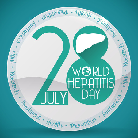 Commemorative glossy round button for World Hepatitis Day with the precepts in prevention, diagnosis and treatment of this disease.