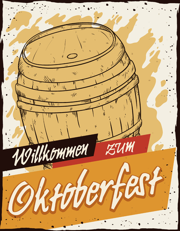 Retro poster with beer barrel and welcome greeting message to the Oktoberfest (in German willkommen zum Oktoberfest).