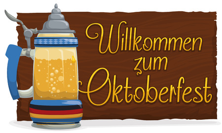 Traditional beer stein in glass and wooden sign with a warm greeting to you (in German, translate Welcome to) in Oktoberfest celebration.