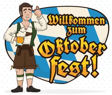 Man wearing traditional lederhosen, drinking a beer and eating a delicious pretzel with a Bavarian sign and welcome greeting message (willkommen zum in German) to Oktoberfest. Illustration