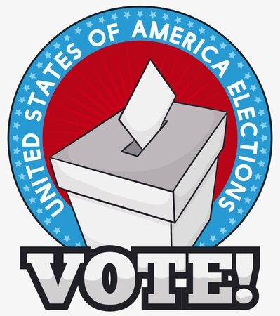 Poster promoting the vote with white ballot box and ballot paper in rounded label with American design. Illustration