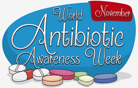 medical laboratory: Poster with commemorative sign and red label with reminder date for World Antibiotic Awareness Week and some pills scattered around it.