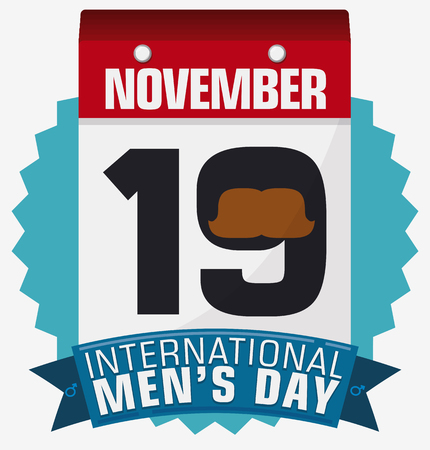 Poster in flat style with loose-leaf calendar with date for International Mens Day decorated with a mustache in the number 19 over a greeting ribbon with male symbols. Ilustração