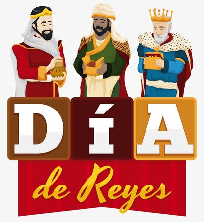 Poster with the Three Magi holdings their gifts with ribbon and letters forming a greeting message to celebrate Spanish