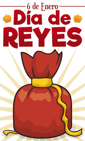 Poster with red organza bag with ribbons and greeting sign with crowns silhouettes to celebrate the Dia de Reyes (written in Spanish).