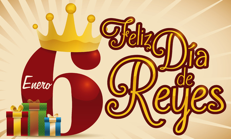 Banner with giant number six with a crown and gifts for the date in January to celebrate Dia de Reyes (written in Spanish).
