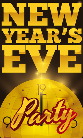 Poster with golden disco ball like a clock pointing to midnight starting the New Years Eve party.
