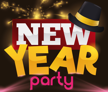 Poster with a dark hat over greeting sign, lights and fireworks display in the card for New Years Eve party. Illustration