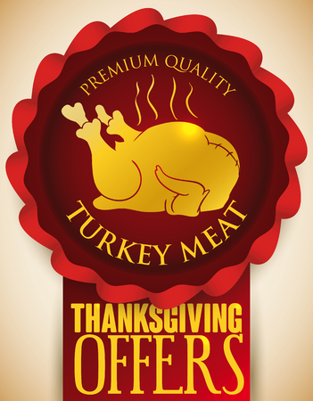Poster with red ribbon, cockade and golden delicious turkey baked silhouette, promoting premium quality meat and offers for Thanksgiving. Illustration