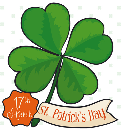 Poster with four leaf clover: good luck symbol in Saint Patricks Day celebration, with greeting ribbon and reminder date. Illustration