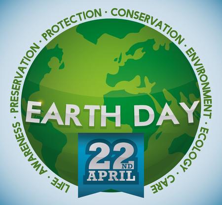 Mundo verde y brillante con cinta azul y algunos valores principales de la conmemoración del Día de la Tierra.