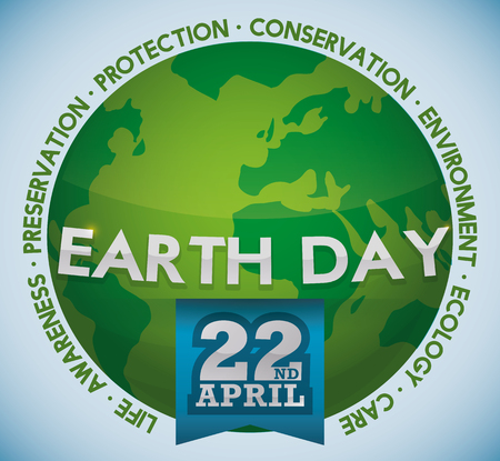 Green and glossy world with blue ribbon and some principal values of Earth Day commemoration. Illustration