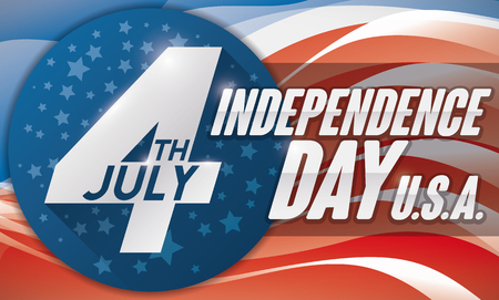 Banner with starry button with reminder date and conceptual U.S.A. flag design in the background to celebrate the American Independence Day in July 4.
