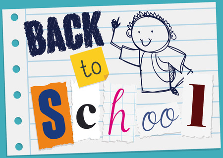 Poster with notebook paper with greeting message made with cuts and doodle drawing of a boy for the Back to School season.