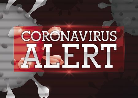 Design with coronavirus representation under scanlines and alert message in a red sign to promote efforts in the detection and prevention of this virus.