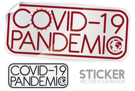 Half pasted sticker and sample design with coronavirus representation and globe, announcing the global COVID-19 pandemic and promoting awareness and care during this season.