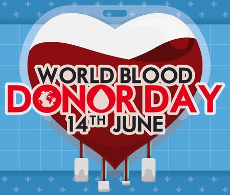 Poster with blood bag like heart and greeting sign with globe and drop for World Blood Donor Day event.