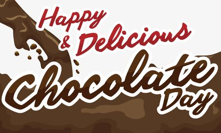 Banner with delicious hot liquid chocolate flowing free ready to commemorate Chocolate Day.