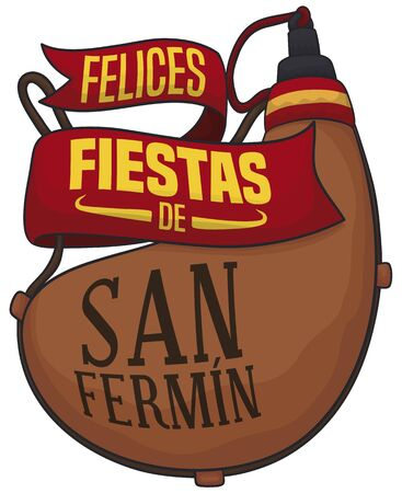 Commemorative canteen in leather -or bota bag- with greeting ribbons to celebrate the Festival of San Fermin (or 'Fiestas de San Fermin', written in Spanish).