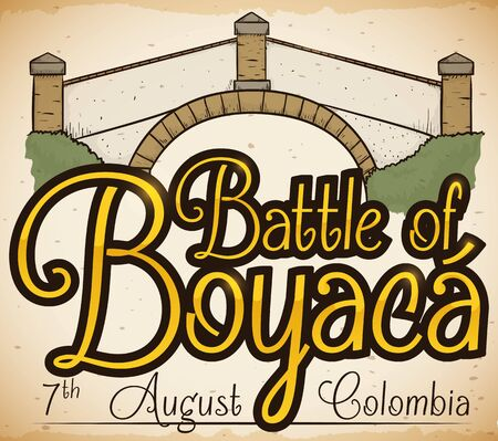 Old poster in hand drawn style with the Bridge of Boyaca view and golden greeting to commemorate Colombian Battle of Boyaca. Ilustração