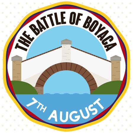Round button with scenic view of Colombian Boyaca's Bridge landmark commemorating the historic events of the Battle of Boyaca in August 7.
