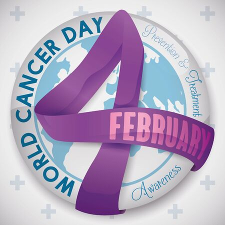 Poster with round button with ribbon like four number over a globe and greeting text and precepts around it commemorating World Cancer Day in February.