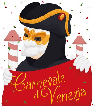 Festive poster with Venetian man wearing a bauta mask, tricorn, white gloves and black cloak in the Venice's Carnival (written in Italian), with confetti and mooring ships in the background. 矢量图像