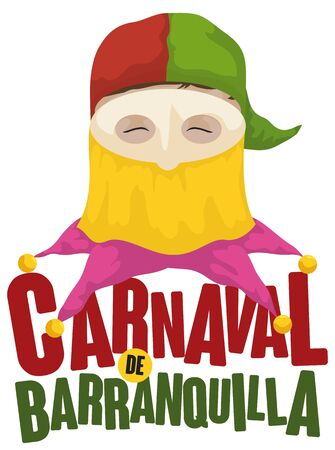 Poster with man in traditional disguise cap as 'monocuco', smiling at you and celebrating in Barranquilla's Carnival (written in Spanish).