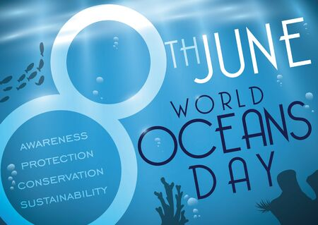 Poster with beautiful underwater scene with bubbles, fishes and corals, commemorating World Oceans Day in June 8. Vectores