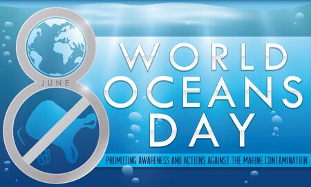 Banner with silver number eight promoting the fight against marine contamination over a beautiful underwater view to celebrate World Oceans Day in June 8.