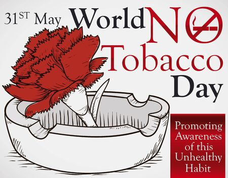 Poster with rose with red petals inside an ashtray in hand drawn style and  reminder date for World No Tobacco Day.