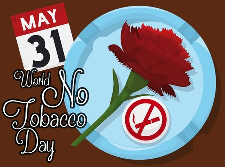 Poster with reminder date for World No Tobacco Day with a red carnation inside an ashtray and pin with forbidden smoking signal: elements for this special event. Illusztráció