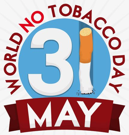 Poster with reminder date and thrown cigarette inside a round button and ribbon for World No Tobacco Day. Vectores