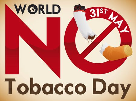 Poster for World No Tobacco Day with awareness message with forbidden sign over a cigarette to warn you about the risks of this addiction.