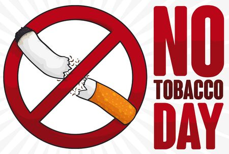 Banner with forbidden symbol breaking a cigarette: a protest for tobacco addiction during No Tobacco Day.