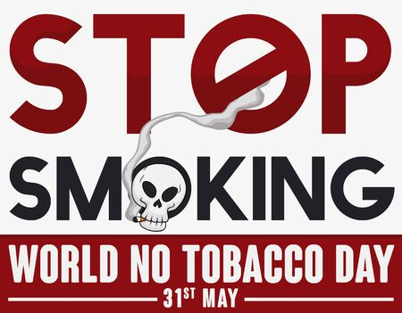 Poster with awareness message: skull smoking and forbidden signal promoting stop smoke, and joint to protest against this addiction during World No Tobacco Day in May 31. Illusztráció