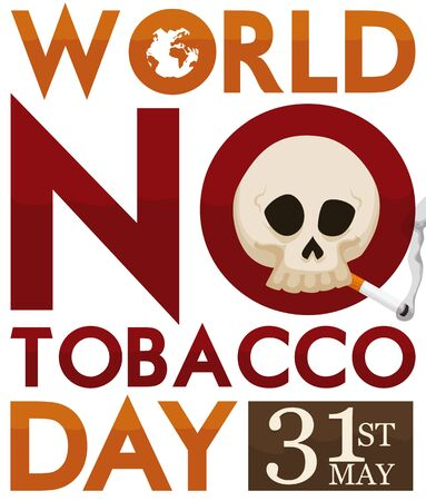 Poster with skull smoking a cigarette over a sign promoting World No Tobacco Day commemoration in May 31.
