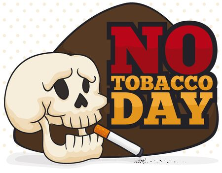 Poster with sad skull holding a cigarette, and sign promoting awareness and the stop of smoking addiction during No Tobacco Day commemoration. Illusztráció