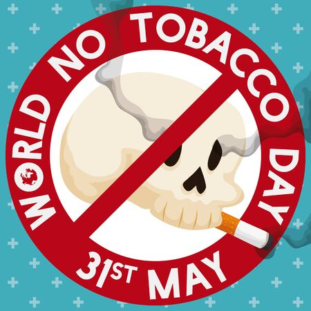 Round button with a skull smoking a cigarette inside of it like a banning symbol over a cross pattern in the background commemorating the World No Tobacco Day in May 31.
