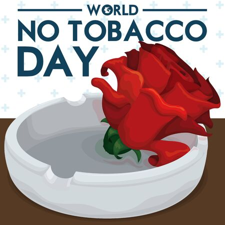 Poster with ashtray and red rose: symbol of the World No Tobacco Day and fight against this addiction over table and cross pattern.