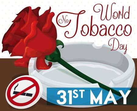 Poster with red rose and ashtray: symbols of the fight against of tobacco and a pin with forbidden smoke symbol for World No Tobacco Day.