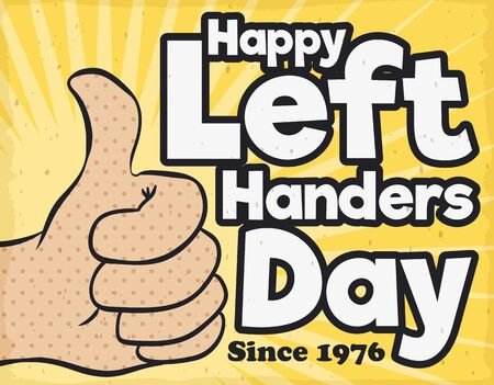 Retro poster commemorating International Left Handers Day since 1976 with a hand gesture of thumb-up in pop art style. Ilustrace