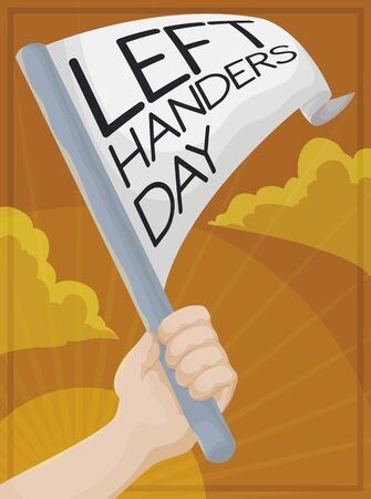 Proud left handed holding a pennant high up in the sunrise to celebrate Left Handers Day.