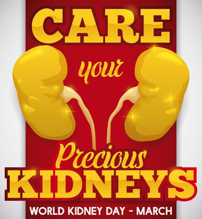 Poster for World Kidney Day with golden kidneys: symbolizing the precious task that they do in our body and the special care for them.