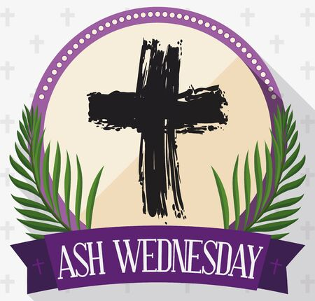 Flat style design with round button with hand drawn cross inside, palm branches and purple ribbon to commemorate Ash Wednesday.