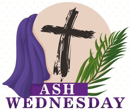 Poster with traditional representative elements for Lent beginning in Ash Wednesday: cross from palm branches ashes and purple stole.