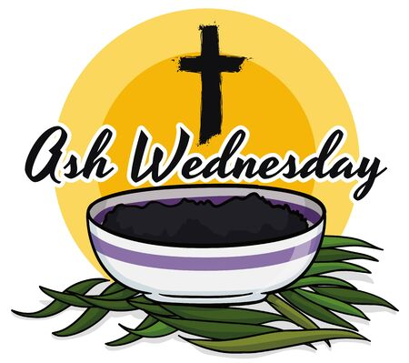 Commemorative design in cartoon style for Ash Wednesday with bowl filled with ashes from palm branches and hand drawn cross.